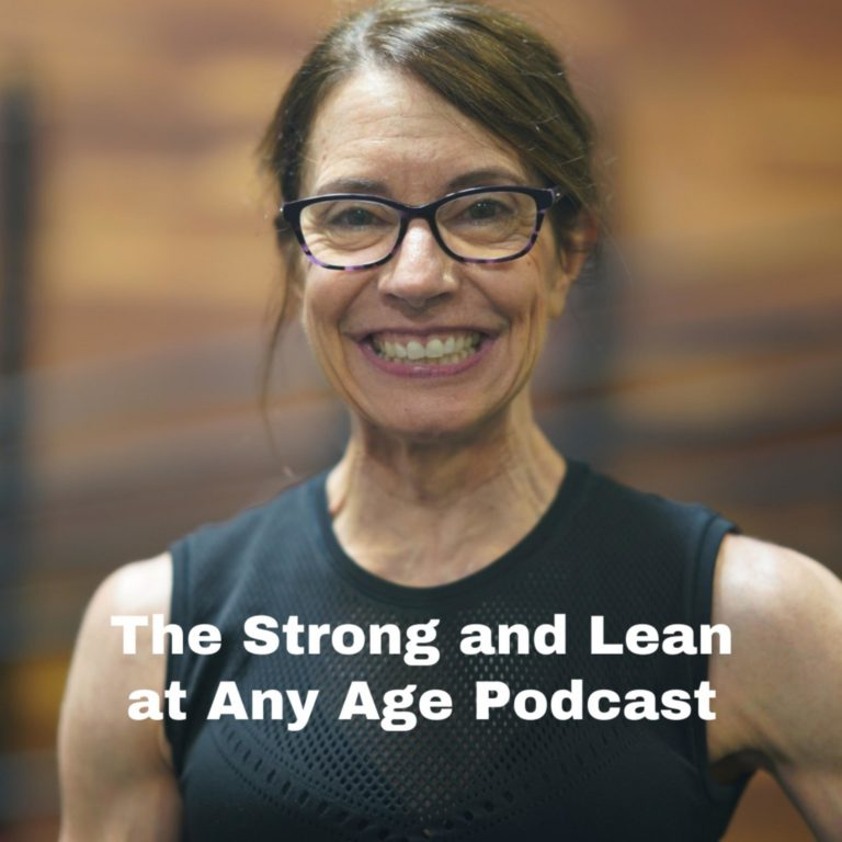 The Strong and Lean at Any Age Podcast